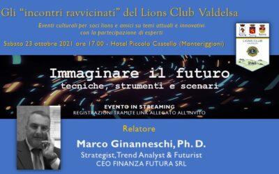 • Il futuro si può prevedere? Qualche risposta (parziale) in una conferenza organizzata dal Lions Club Valdelsa il 23 ottobre